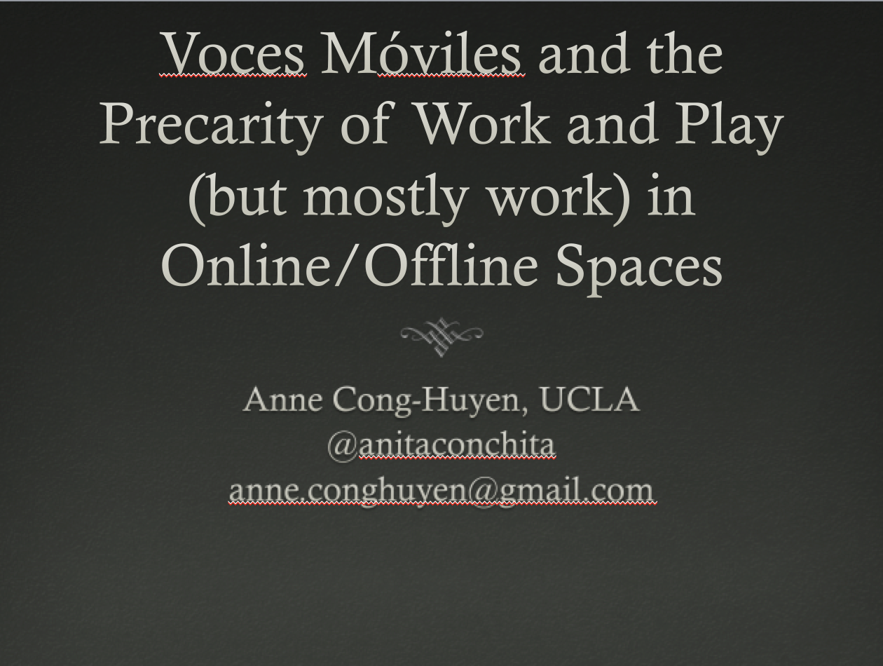 """Voces Móviles and the Precarity of Work in Online/Offline Spaces"""